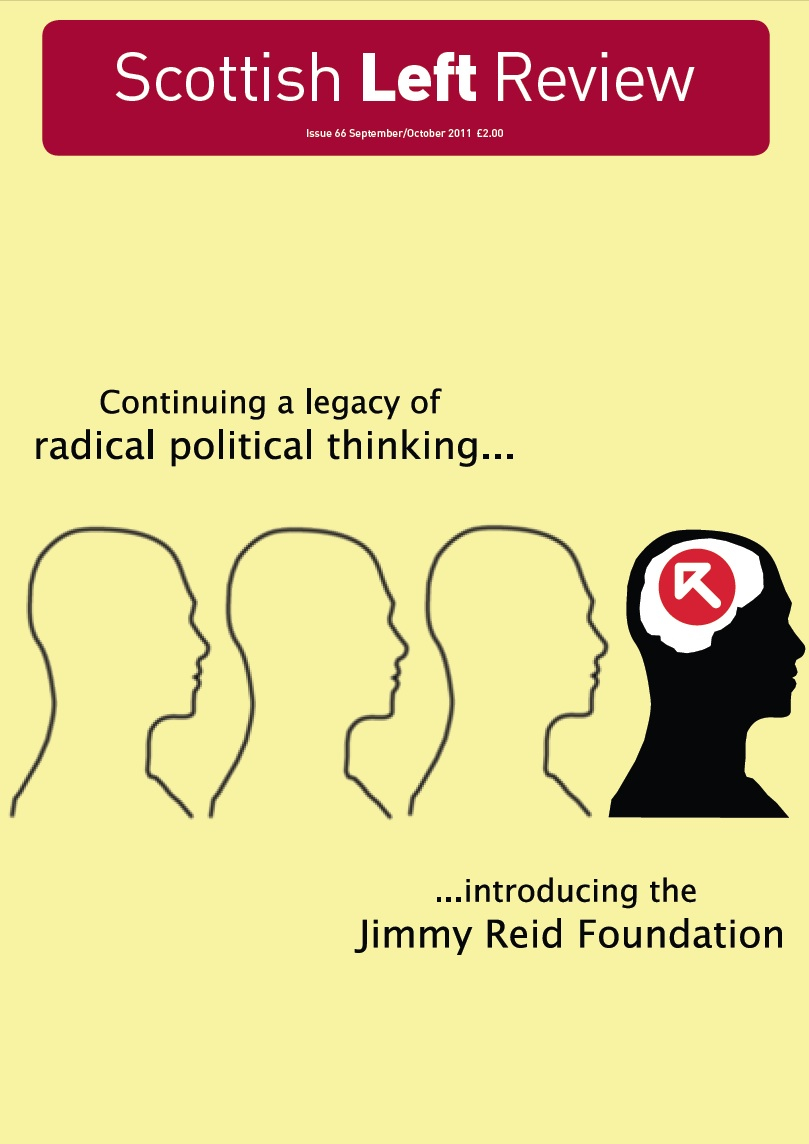 Issue 66: Introducing the Jimmy Reid Foundation