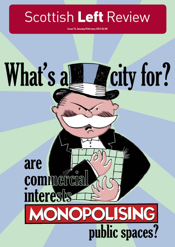 Issue 74: What's a City For?